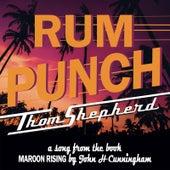 Rum Punch by Thom Shepherd