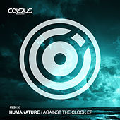 Against The Clock EP de Humanature