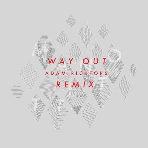 Way Out - Adam Rickfors Remix von Manotett