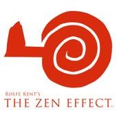 The Zen Effect 2.2 by Rolfe Kent