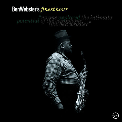 Ben Webster's Finest Hour by Ben Webster