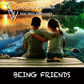 Being Friends (Mixes) by Candela (Hip-Hop)