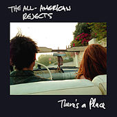 There's A Place von The All-American Rejects