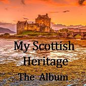 My Scottish Heritage: The Album by The Munros