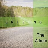 Driving: The Album di Various Artists