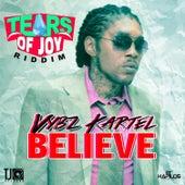 Believe - Single by VYBZ Kartel