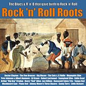Rock 'N' Roll Roots von Various Artists