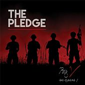 The Pledge by Big V The Great!