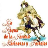 La Reyna de la Jarana Marineras y Festejos de Various Artists