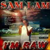 I'm Raw von Samiam