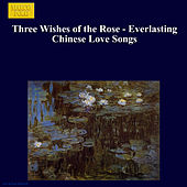 Three Wishes of the Rose de Various Artists