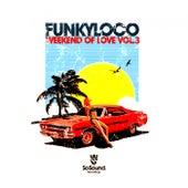 Weekend of Love, Vol. 3 - EP von Various Artists