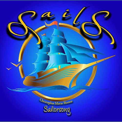 Sails by Christopher Mario Bianco