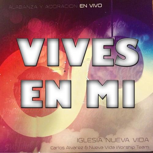 Vives en Mi (En Vivo) by Carlos Alvarez
