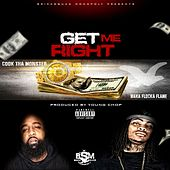 Get Me Right - Single de Cook Tha Monster