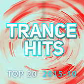 Trance Hits Top 20 - 2015-10 by Various Artists