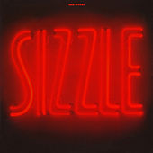 Sizzle by Sam Rivers