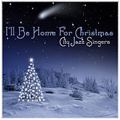 I'll be Home for Christmas by City Jazz Singers
