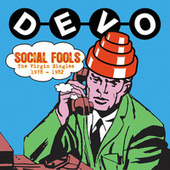 Social Fools: The Virgin Singles 1978 - 1982 von DEVO