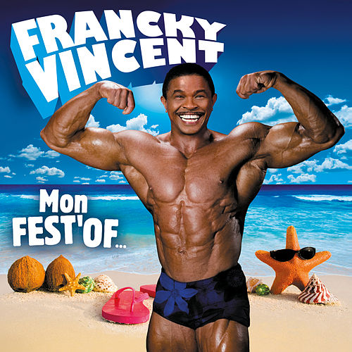 Mon Fest'Of de Francky Vincent