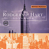 We'll Have Manhattan: The Rodgers & Hart Songbook by Various Artists