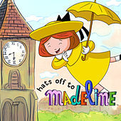 Hats off to Madeline by Madeline