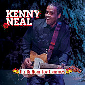 I'll Be Home for Christmas de Kenny Neal