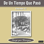 De un Tiempo Que Pasó, Vol. 12 by Various Artists