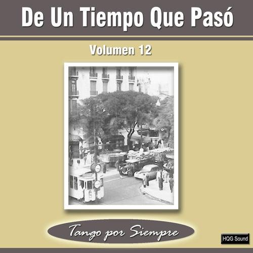 De un Tiempo Que Pasó, Vol. 12 by Various Artists