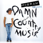 Damn Country Music (Deluxe Edition) de Tim McGraw