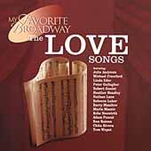 My Favorite Broadway: The Love Songs by Various Artists