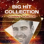 Big Hit Collection de Johnny Horton