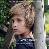 The Summer House (Original Motion Picture Soundtrack) by Bastian Schick