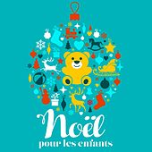 Christmas Collection : Noël pour les enfants de Various Artists