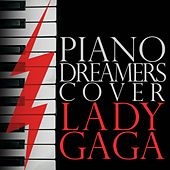 Piano Dreamers Perform Lady GaGa by Piano Dreamers