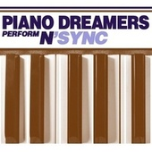 Piano Dreamers Peform N'SYNC de Piano Dreamers