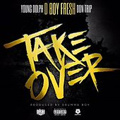 Takeover - Single by D Boy