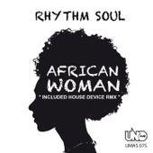 African Woman by Rhythm Soul