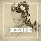 Obsessed Music, Vol. 6 von Various Artists