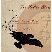 Leaves On the Wind Vol 2: No Power in the 'verse Can Stop Me von The Fallen Stars