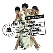 Supreme Rarities: Motown Lost & Found by The Supremes
