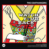 Watch Your Back by The Coathangers