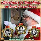 Christmas Is Knocking at Your Front Door by Various Artists
