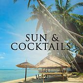 Sun And Cocktails, Vol. 2 (The Very Best Of Beach Bar Sounds) by Various Artists