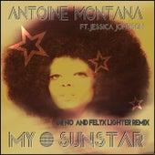 My Sun Star (Dr No & Felyx Lighter Remix) [feat. Jessica Johnson] by Antoine Montana