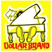 Dollard Brand Plays Sphere Jazz + Jazz Epistle - Verse 1 by Dollar Brand