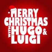 Merry Christmas with Hugo & Luigi de Hugo and Luigi