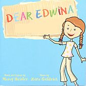 Dear Edwina World Premier Recording by Various Artists