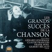 Les grands succès de la Chanson Français von Various Artists
