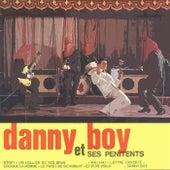 Danny Boy Et Ses Pénitents de Danny Boy et ses Pénitents